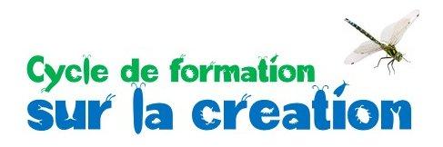 Cycle de formation sur la création, 3ème rencontre le 21 mars